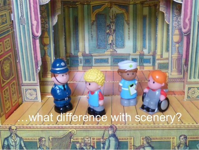 …what difference with scenery?