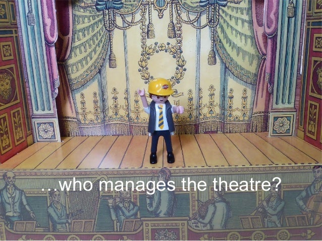 …who manages the theatre?