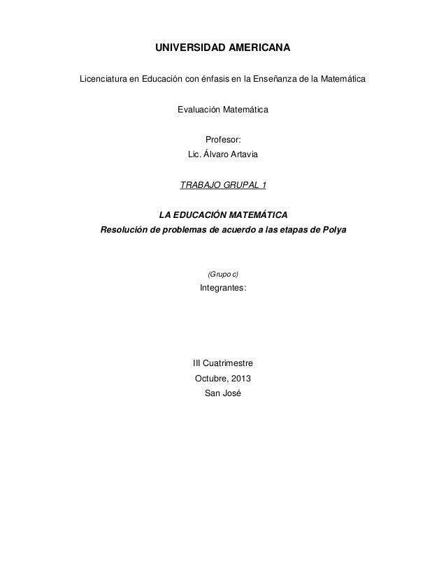 UNIVERSIDAD AMERICANA Licenciatura en Educación con énfasis en la Enseñanza de la Matemática  Evaluación Matemática  Profe...