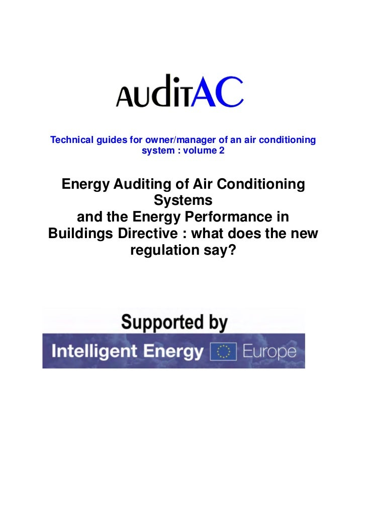 Technical guides for owner/manager of an air conditioning                    system : volume 2 Energy Auditing of Air Cond...
