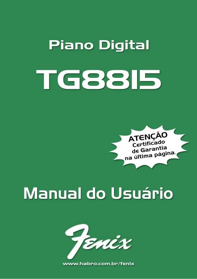 Piano Digital TG88151CONTEÚDOControles do Painel ............................................................................