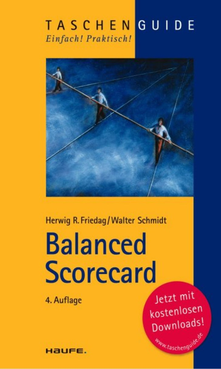 Balanced ScorecardDr. Herwig R. FriedagDr. Walter Schmidt4. Auflage