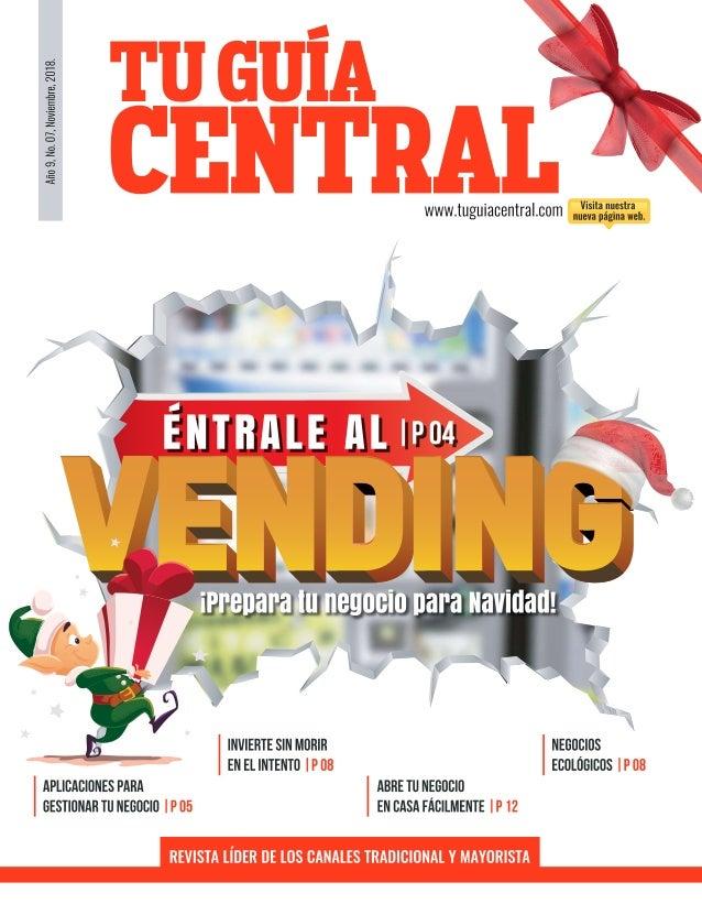 TU GUÍA CENTRAL tuguiacentral.com1 CENTRAL TUGUÍA buzon@guiacentral.mx EJEMPLAR GRATUITO, PROHIBIDA SU VENTA. Editorial- A...