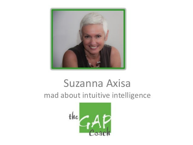 Suzanna Axisa mad about intuitive intelligence