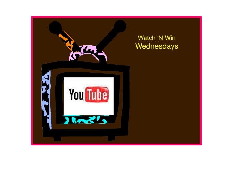 Watch 'NWin<br />Wednesdays<br />