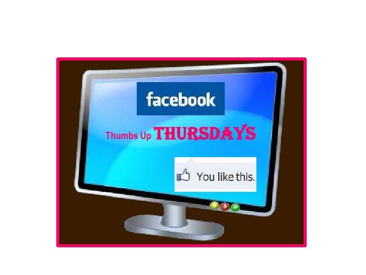 Thumbs Up Thursdays<br />