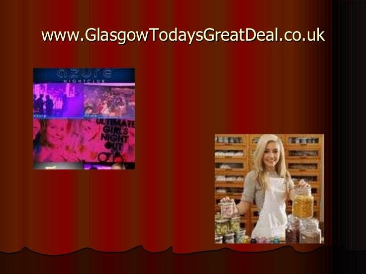 www.GlasgowTodaysGreatDeal.co.uk