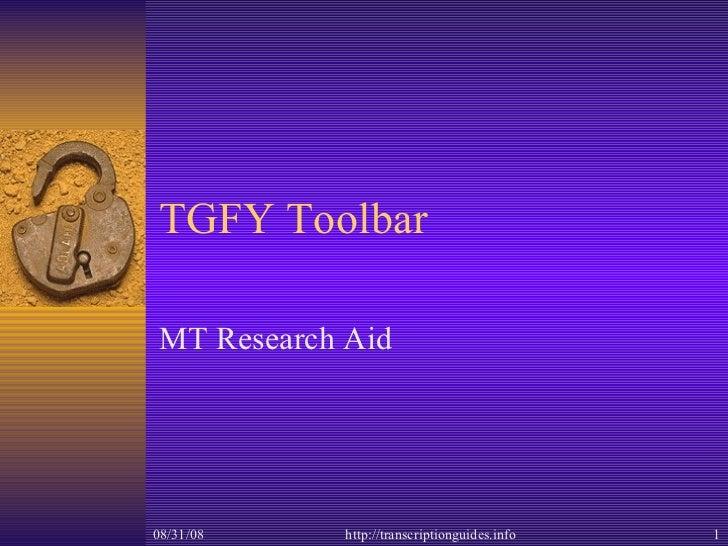 TGFY Toolbar MT Research Aid