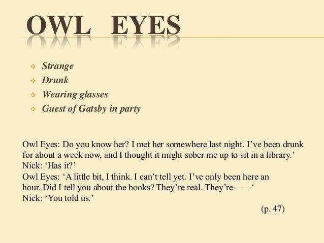 owl eyes terrific gatsby essay