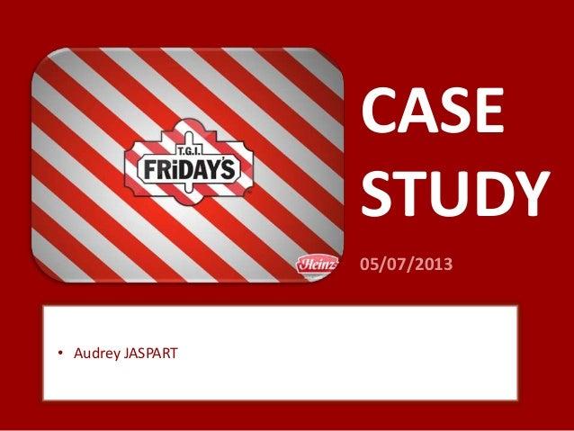 CASE STUDY 05/07/2013 • Audrey JASPART