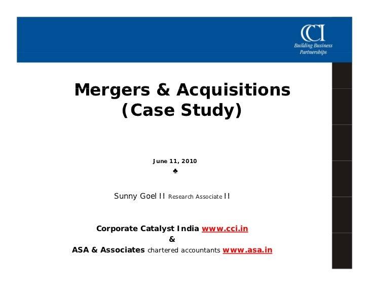 Mergers & Acquisitions     (Case Study)                     June 11, 2010                         11                      ...
