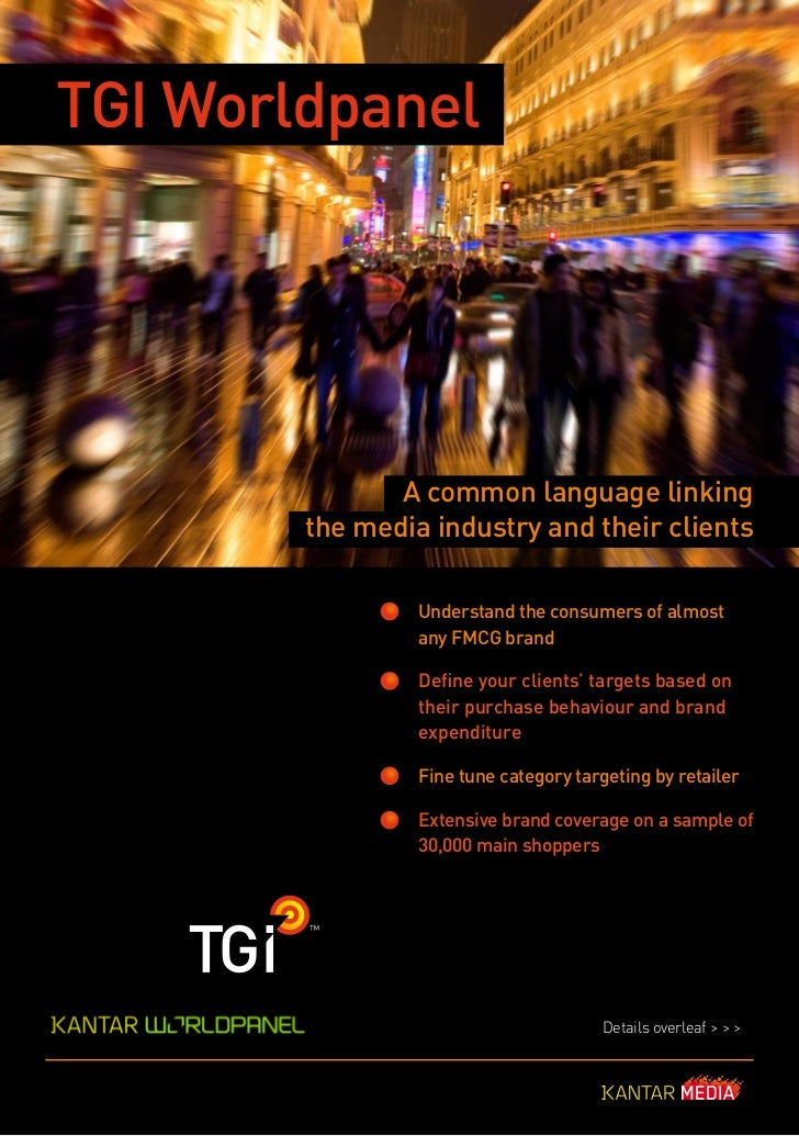 TGI Worldpanel               A common language linking        the media industry and their clients                 Underst...