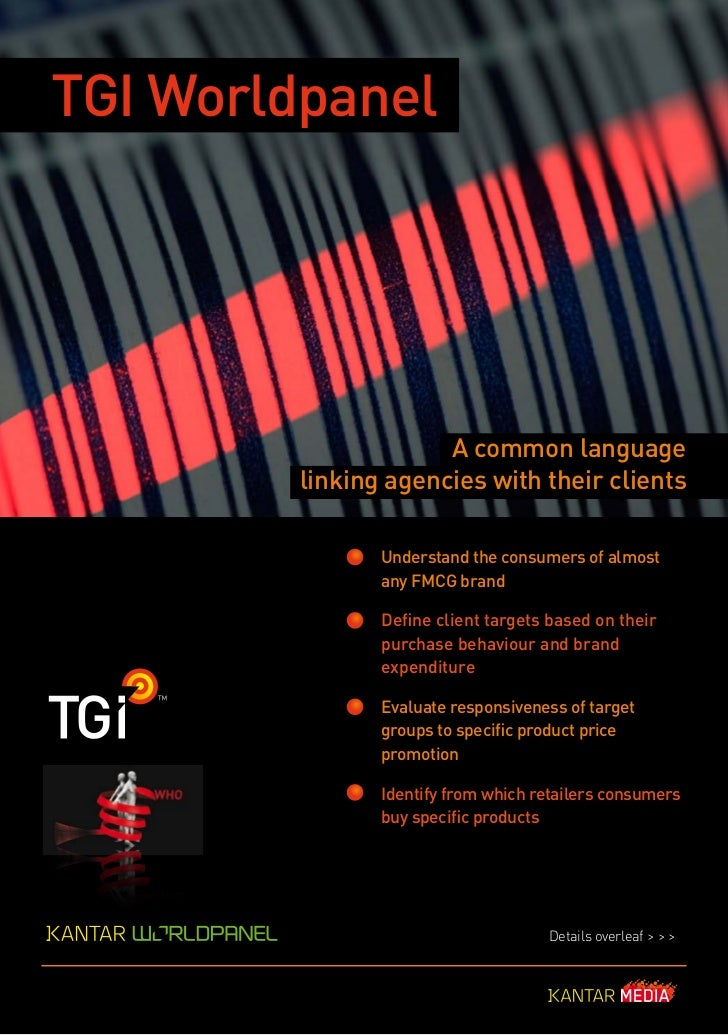 TGI Worldpanel                     A common language        linking agencies with their clients               Understand t...