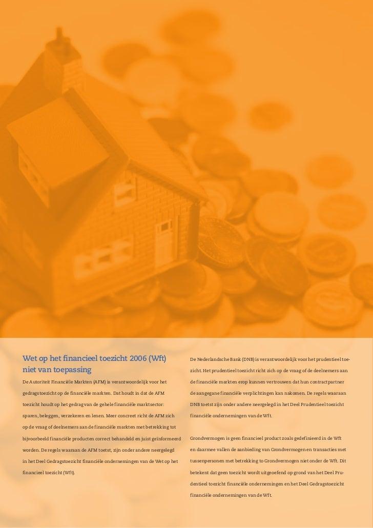 Wet op het financieel toezicht 2006 (Wft)                                   De Nederlandsche Bank (DNB) is verantwoordelij...