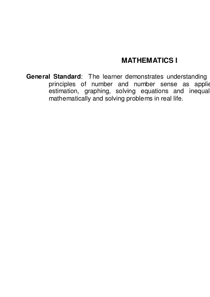 MATHEMATICS IGeneral Standard: The learner demonstrates understanding of key concepts and      principles of number and nu...