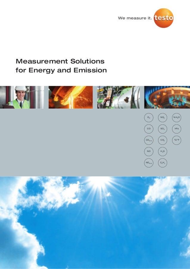 Measurement Solutionsfor Energy and Emission                           O2      NO 2     %H 2 O                           C...