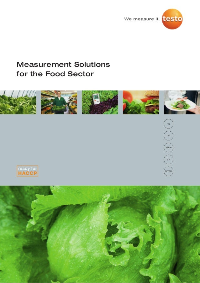 Measurement Solutionsfor the Food Sector                         °C                         °F                        %RH ...