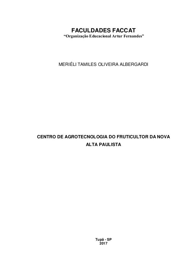 "FACULDADES FACCAT ""Organização Educacional Artur Fernandes"" MERIÉLI TAMILES OLIVEIRA ALBERGARDI CENTRO DE AGROTECNOLOGIA D..."