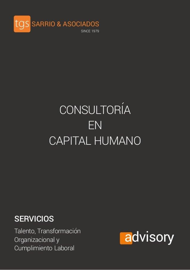 SARRIO & ASOCIADOS SINCE 1979 advisory SERVICIOS Talento, Transformación Organizacional y Cumplimiento Laboral CONSULTORÍA...