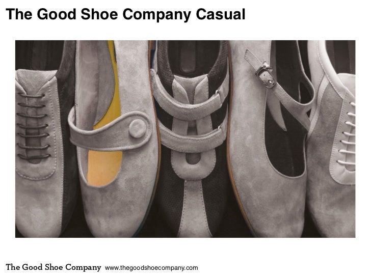 The Good Shoe Company CasualThe Good Shoe Company   www.thegoodshoecompany.com