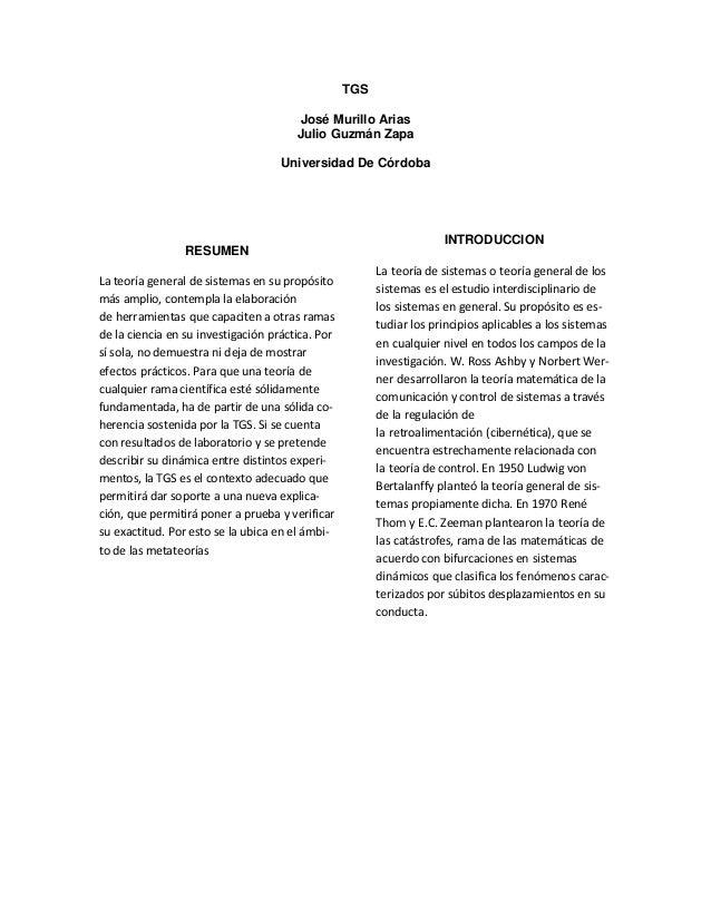 TGS  José Murillo Arias  Julio Guzmán Zapa  Universidad De Córdoba  RESUMEN  La teoría general de sistemas en su propósito...