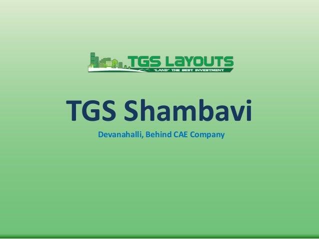TGS Shambavi Devanahalli, Behind CAE Company