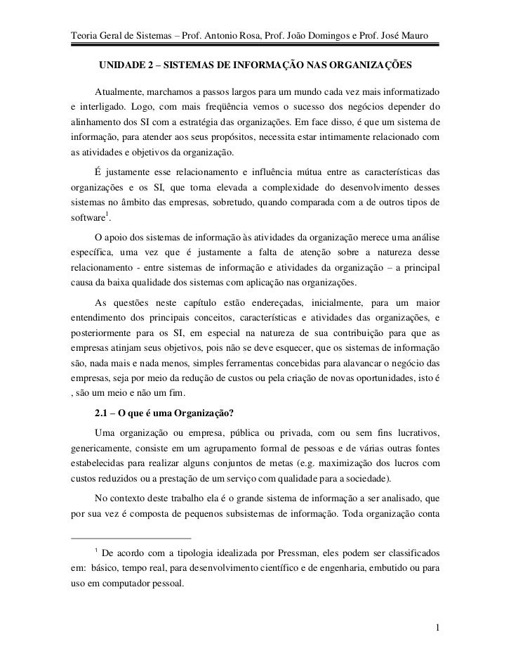 Teoria Geral de Sistemas – Prof. Antonio Rosa, Prof. João Domingos e Prof. José Mauro         UNIDADE 2 – SISTEMAS DE INFO...
