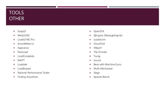 TOOLS OTHER  SoapUI  WebLOAD  LoadUI NG Pro  SmartMeter.io  Appvance  NeoLoad  LoadComplete  WAPT  Loadster  Loa...