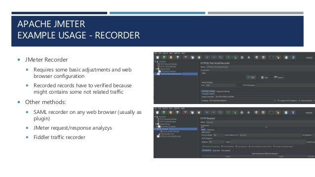 APACHE JMETER EXAMPLE USAGE - RECORDER  JMeter Recorder  Requires some basic adjustments and web browser configuration ...