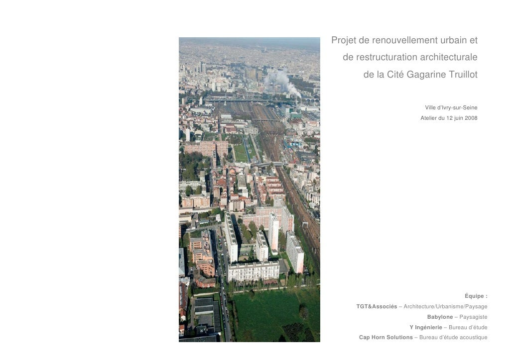 Projet de renouvellement urbain et   de restructuration architecturale        de la Cité Gagarine Truillot                ...