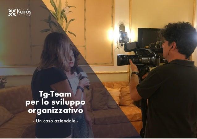 Tg-Team per lo sviluppo organizzativo - Un caso aziendale -