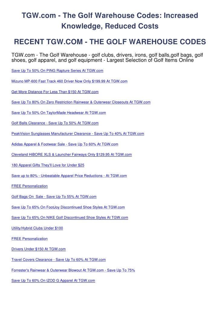 TGW.com - The Golf Warehouse Codes: Increased               Knowledge, Reduced Costs RECENT TGW.COM - THE GOLF WAREHOUSE C...