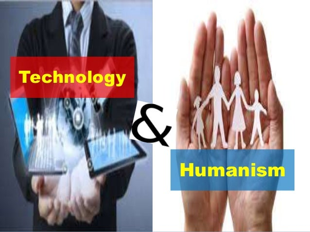 Technology Humanism