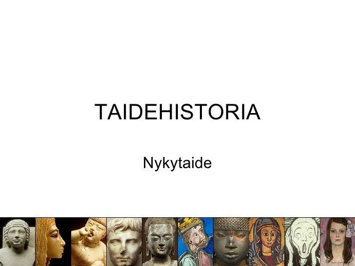TAIDEHISTORIA     Nykytaide