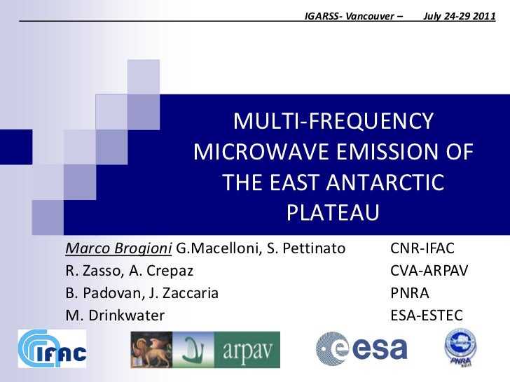 IGARSS- Vancouver –   July 24-29 2011                     MULTI-FREQUENCY                  MICROWAVE EMISSION OF          ...