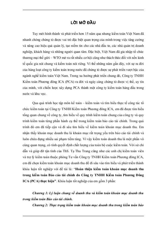 LỜI MỞ ĐẦU Tuy mới hình thành và phát triển hơn 15 năm qua nhưng kiểm toán Việt Nam đã nhanh chóng chứng tỏ được vai trò đ...