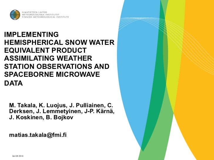 IMPLEMENTING HEMISPHERICAL SNOW WATER EQUIVALENT PRODUCT ASSIMILATING WEATHER STATION OBSERVATIONS AND SPACEBORNE MICROWAV...