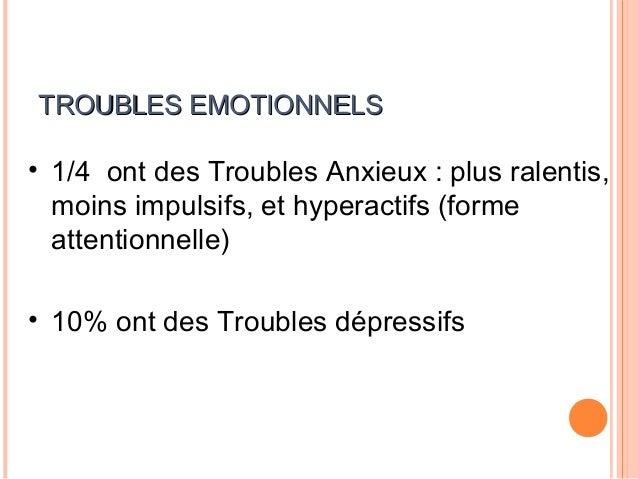AUTRES TROUBLES•    Relations sociales difficiles•    Trouble de l'estime de soi•    Enurésie•    Tics•    Taux d'accident...
