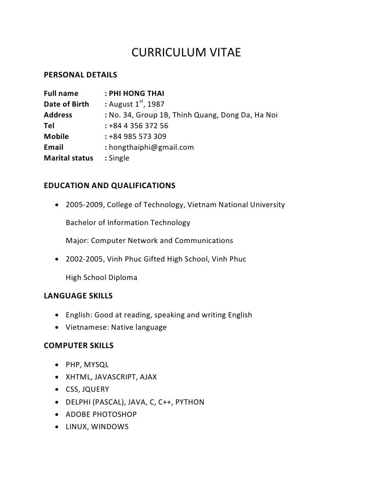 CURRICULUM VITAE PERSONAL DETAILS  Full name        : PHI HONG THAI Date of Birth    : August 1st, 1987 Address          :...