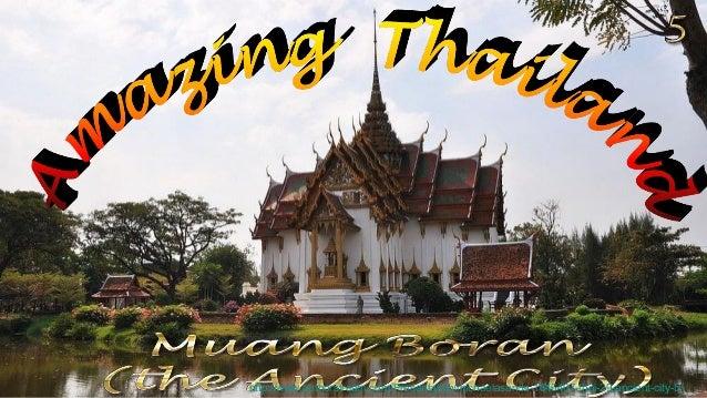 http://www.authorstream.com/Presentation/michaelasanda-1646407-thai-29-ancient-city-5/