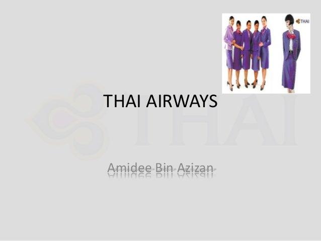 THAI AIRWAYS  Amidee Bin Azizan