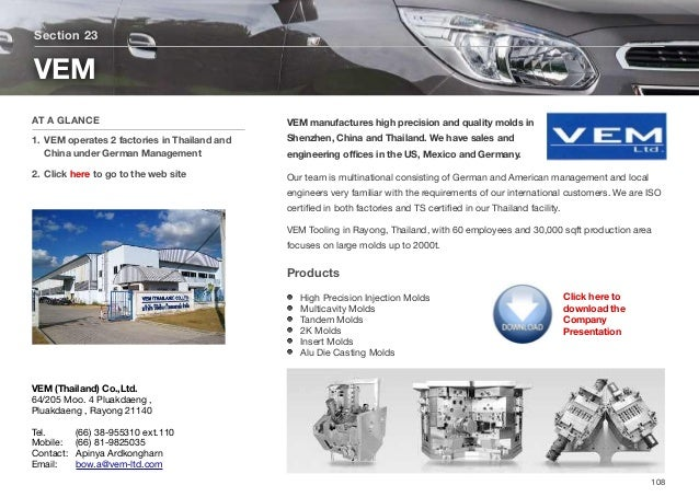 VEM manufactures high precision and quality molds in Shenzhen, China and Thailand. We have sales and engineering offices in ...