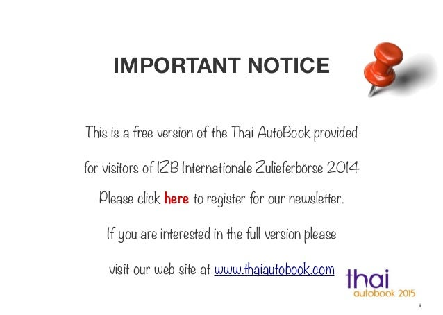 IMPORTANT NOTICE This is a free version of the Thai AutoBook provided for visitors of IZB Internationale Zulieferbörse 201...