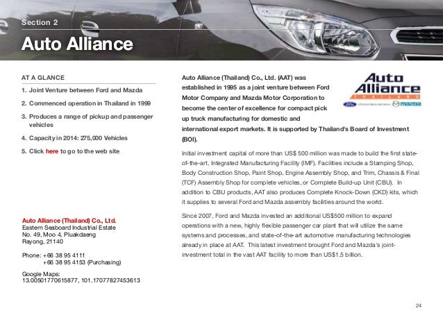 Auto Alliance (Thailand) Co., Ltd. (AAT) was established in 1995 as a joint venture between Ford Motor Company and Mazda M...