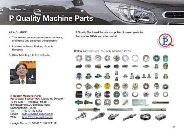 P Quality Machined Parts is a supplier of turned parts for Automotive OEMs and aftermarket. Section 14 AT A GLANCE 1. Thai...