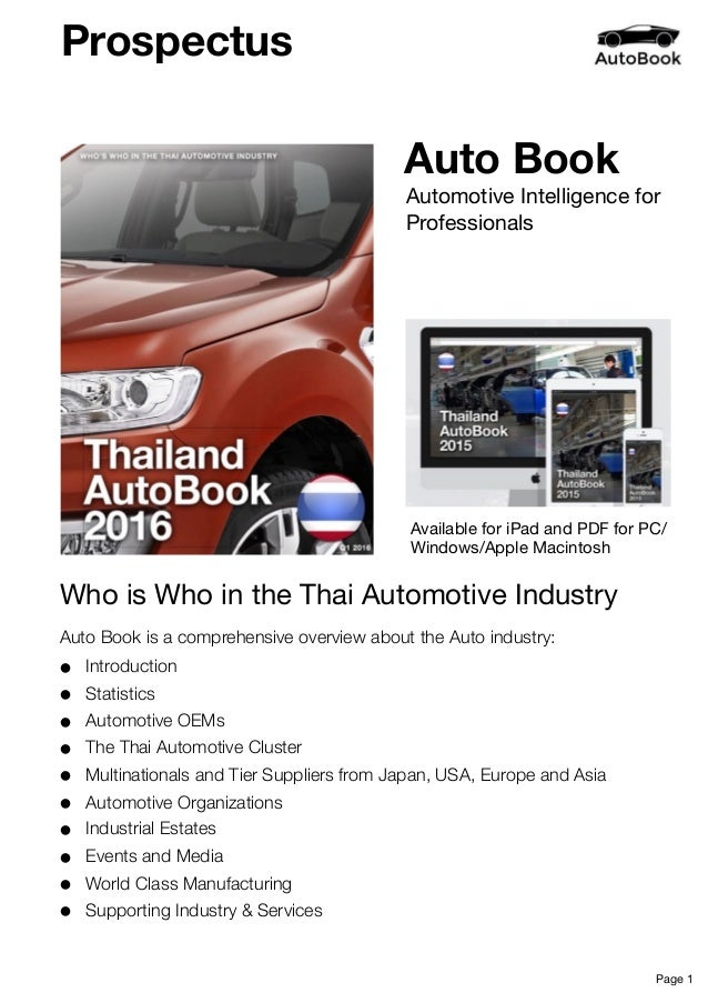 Auto Book Auto Book is a comprehensive overview about the Auto industry: • Introduction • Statistics • Automotive OEMs • T...
