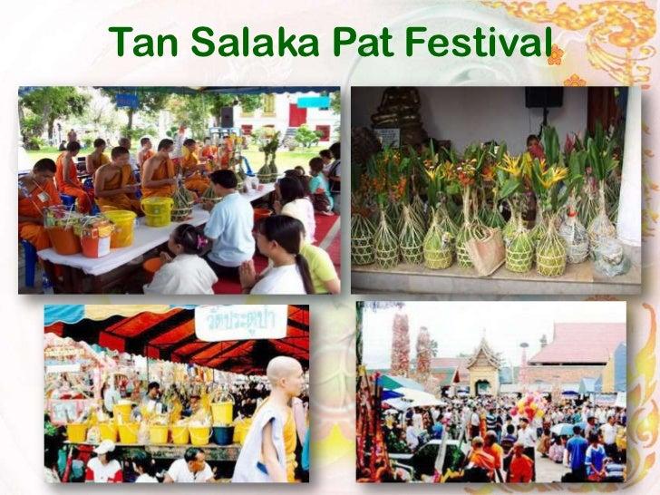 Tan Salaka Pat Festival