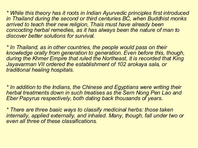* While this theory has it roots in Indian Ayurvedic principles first introduced in Thailand during the second or third ce...