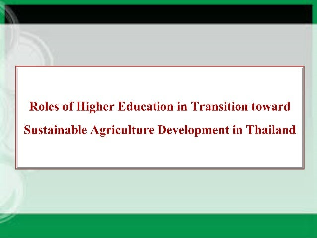 sustainable development in higher education The recognition that education, at all levels, can be a powerful tool in promoting sustainable development led to the concept of 'education for sustainable.