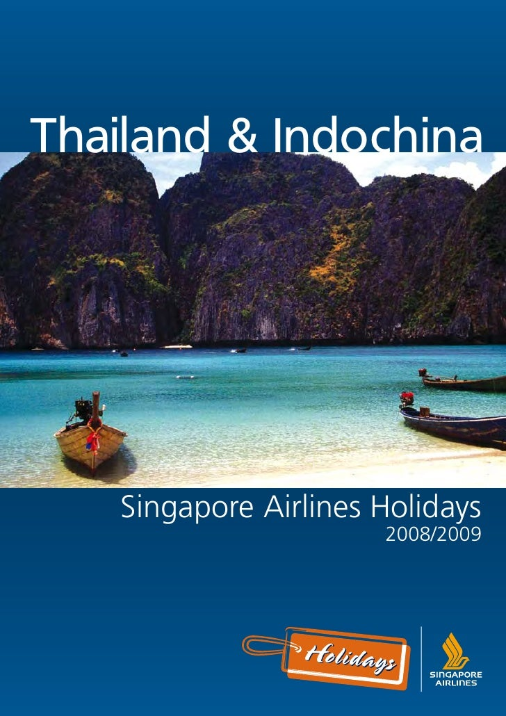 Thailand & Indochina        Singapore Airlines Holidays                       2008/2009
